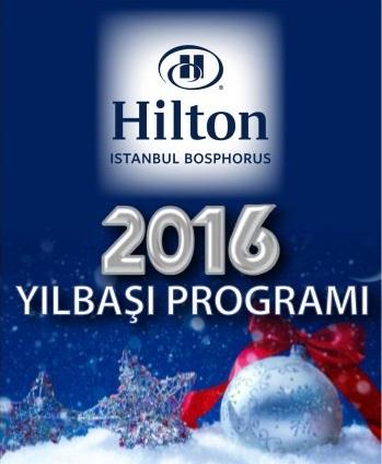 Hilton Istanbul Bosphorus Yılbaşı 2016
